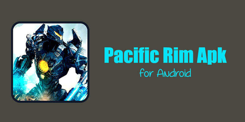 pacific-rim-apk-download